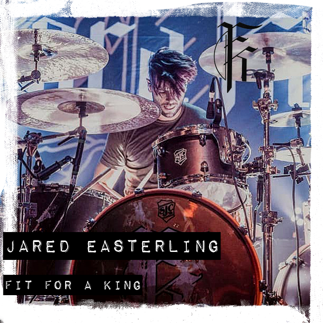 Jared Easterling - Fit For a King
