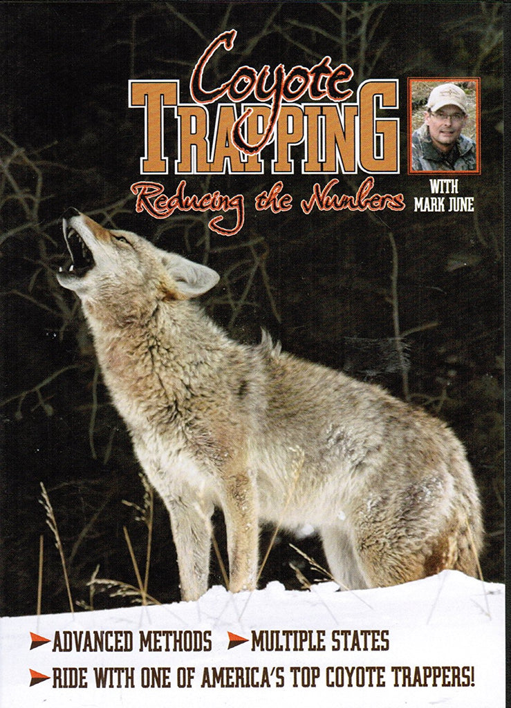 "June ""Coyote Trapping: Reducing the Numbers""-Trap Shack Company"