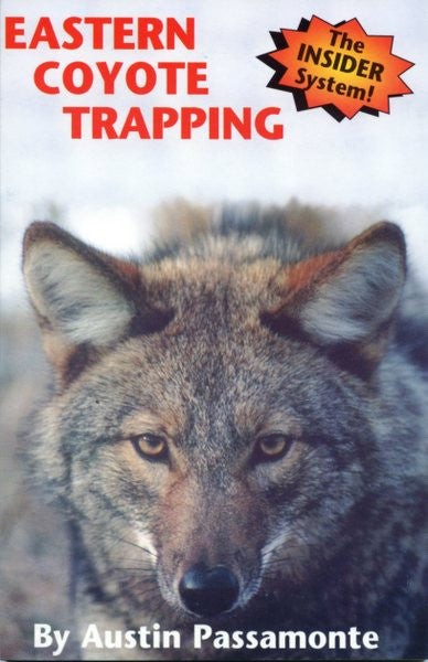 "Passamonte ""Eastern Coyote Trapping""-Trap Shack Company"