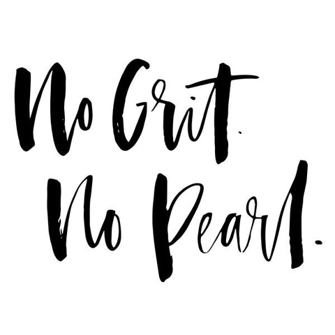 Women's No Grit. No Pearl. tee