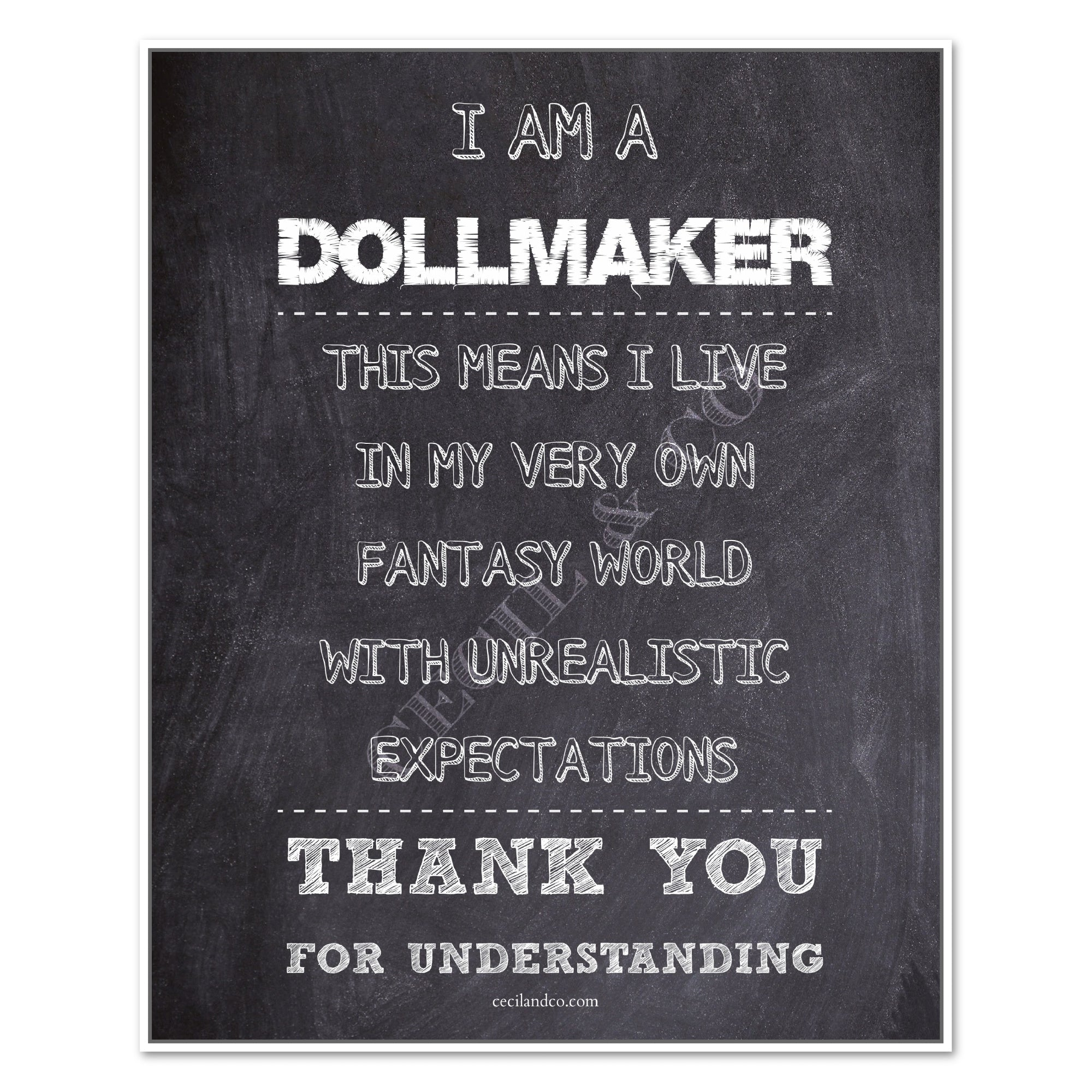 DollMaker Quote Chalkboard Print
