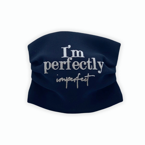 "Face mask ""I'm perfectly imperfect"""