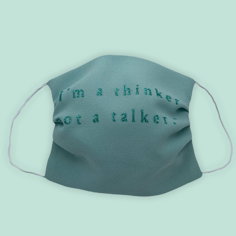 "Face mask "" I'm a thinker not a talker"""