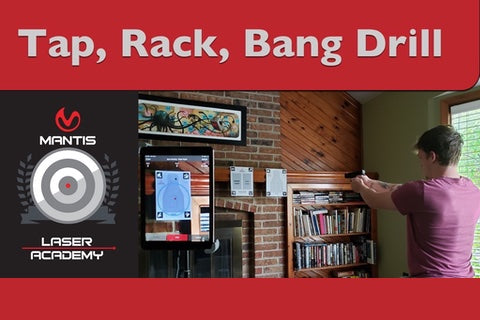 Tap, Rack, Bang Drill for Dry Fire Training From Home