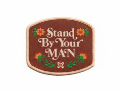 Stand By Your Man Patch