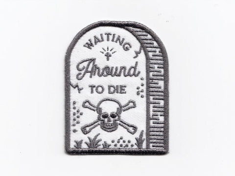 Waiting Around To Die Patch