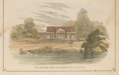 View of Hock Farm, on Feather River, California