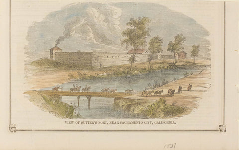 View of Sutter's Fort, Near Sacramento City, California