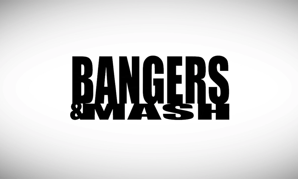 Bangers and Mash: Episode 5