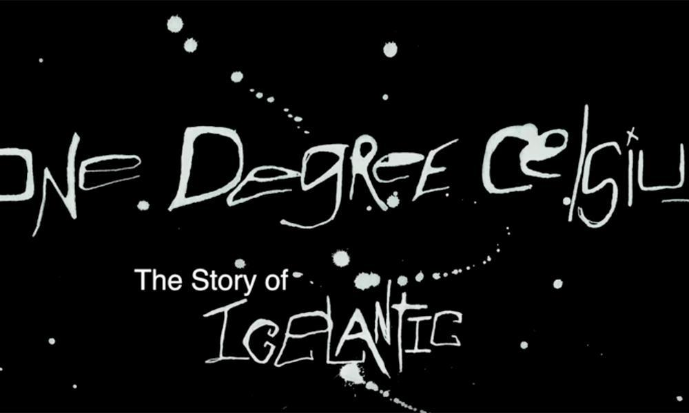 One Degree Celsius: The Story of Icelantic