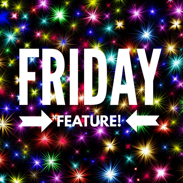 Friday Feature 7/20/18