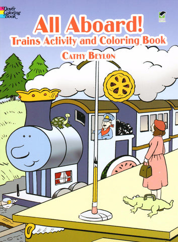 All Aboard! Trains Activity and Coloring Book, by Cathy Beylon - Washington State Historical Society