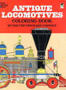 Antique Locomotives Coloring Book, by the Tre Tryckare Company - Washington State Historical Society