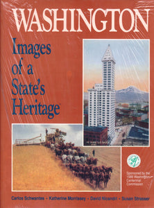Washington: Images of a State's Heritage - Washington State Historical Society