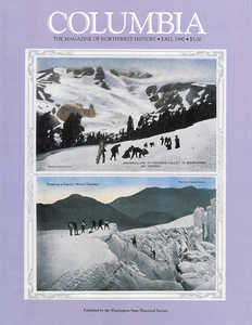 COLUMBIA: Fall 1990 – Vol. 4, No. 3 - Washington State Historical Society