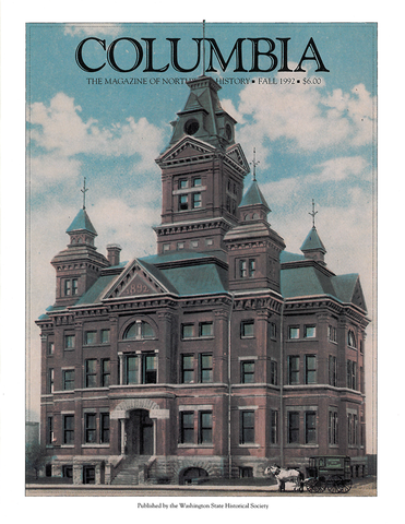 COLUMBIA: Fall 1992 – Vol. 6, No. 3 - Washington State Historical Society