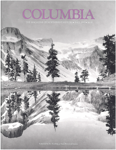 COLUMBIA: Fall 1993 – Vol. 7, No. 3 - Washington State Historical Society