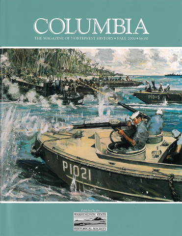 COLUMBIA: Fall 2000 – Vol. 14, No. 3 - Washington State Historical Society