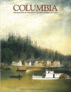 COLUMBIA: Fall 2001 – Vol. 15, No. 3 - Washington State Historical Society