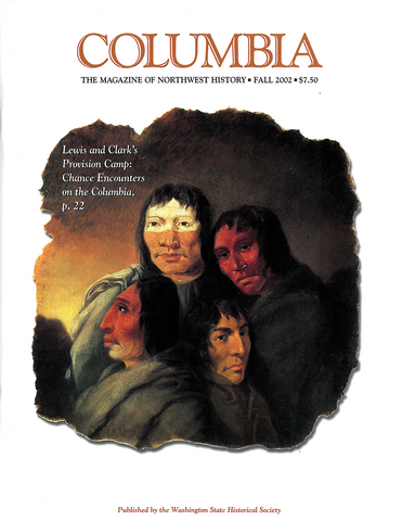 COLUMBIA: Fall 2002 – Vol. 16, No. 3 - Washington State Historical Society