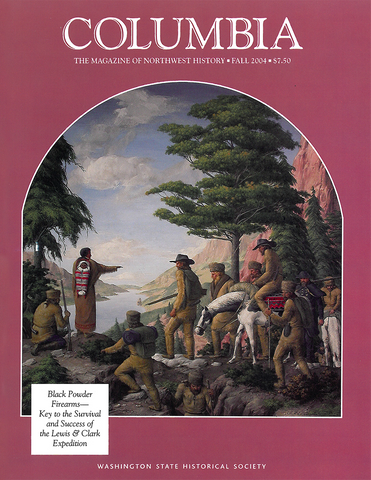 COLUMBIA: Fall 2004 – Vol. 18, No. 3 - Washington State Historical Society