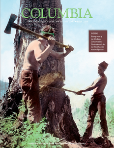 COLUMBIA: Fall 2016 – Vol. 30, No. 3 - Washington State Historical Society