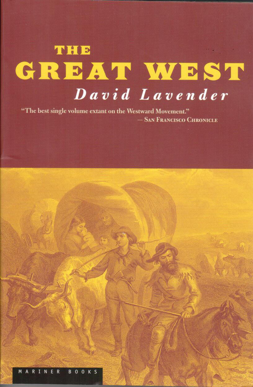 The Great West by David Lavender - Washington State Historical Society