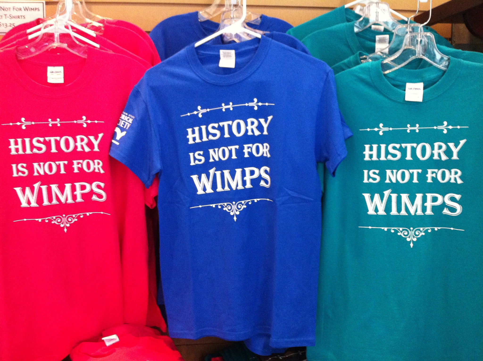 History is not for Wimps T-shirt - Youth - Washington State Historical Society