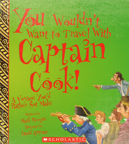 You Wouldn't Want to Travel with Captain Cook! A Voyage You'd Rather Not Make, by Mark Bergin - Washington State Historical Society