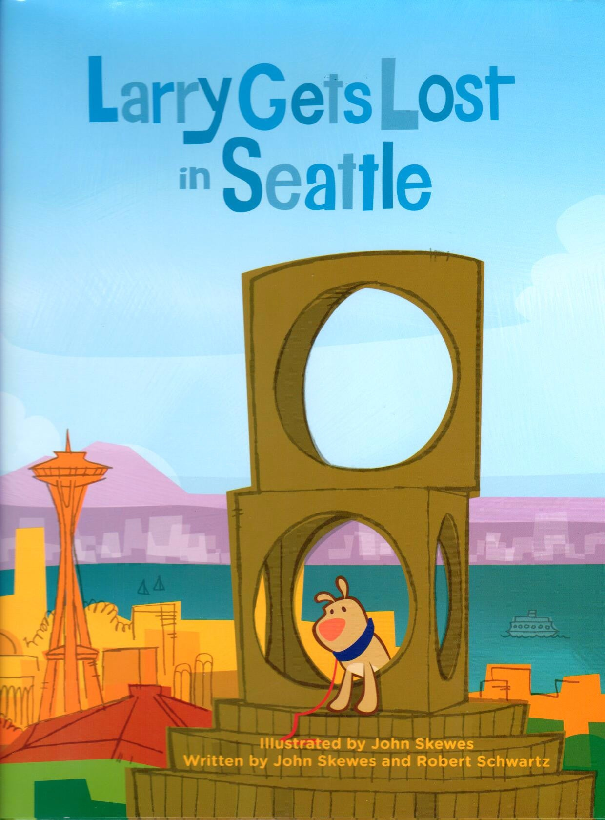 Larry Gets Lost in Seattle, Illustrated by John Skewes, Written by John Skewes and Robert Schwartz - Washington State Historical Society