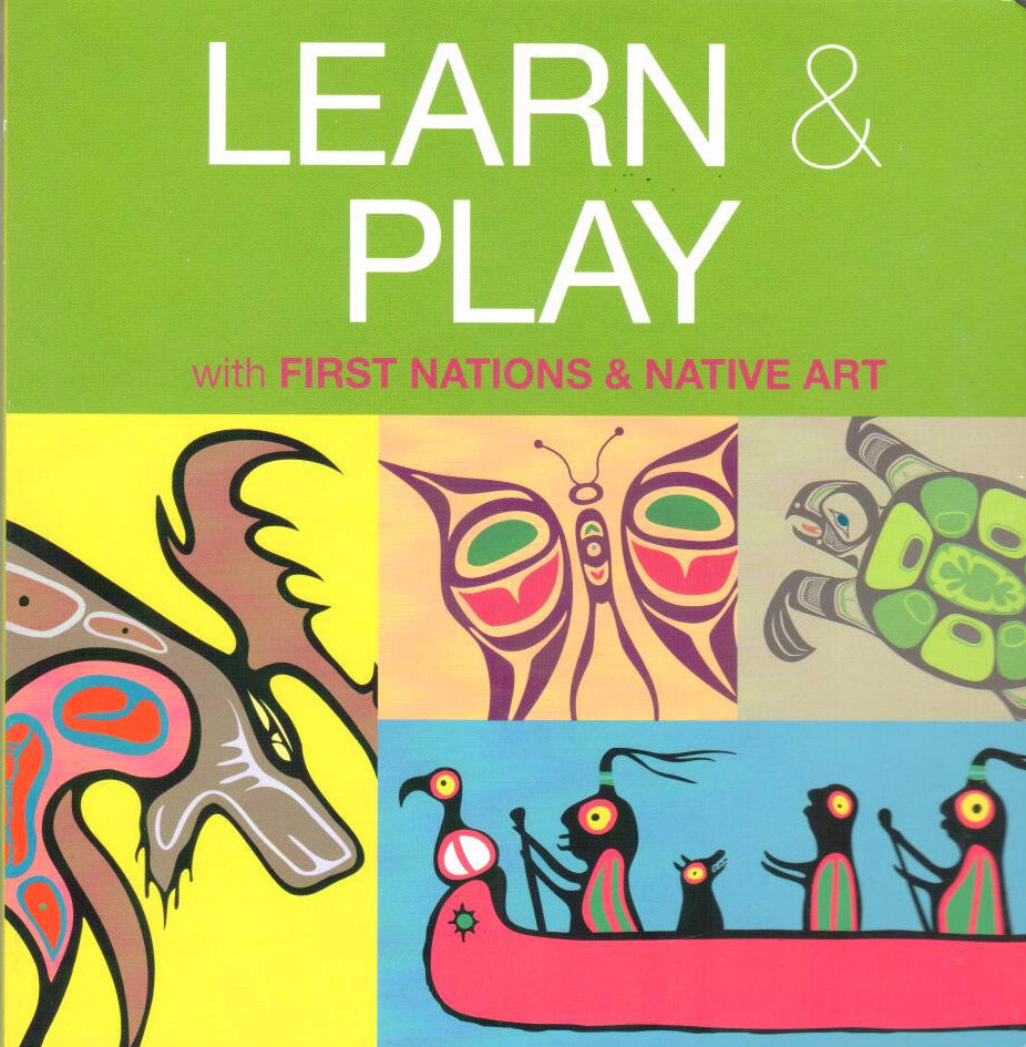 Learn & Play with First Nations & Native Art, Board Book - Washington State Historical Society