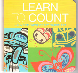 Learn to Count with Northwest Coast Native Art. Board Book - Washington State Historical Society