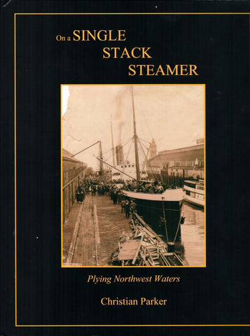 On a Single Stack Steamer by Christian Parker - Washington State Historical Society
