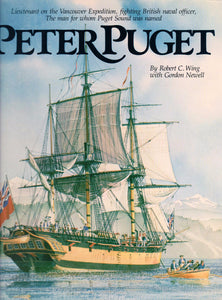 Peter Puget by Robert C. Wing with Gordon Newell - Washington State Historical Society
