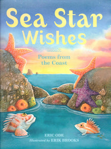Sea Star Wishes: Poems from the Coast By Eric Ode - Washington State Historical Society