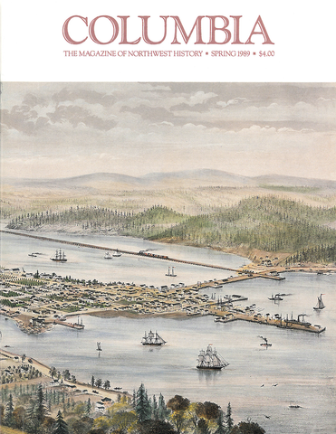 COLUMBIA: Spring 1989 – Vol. 3, No. 1 - Washington State Historical Society