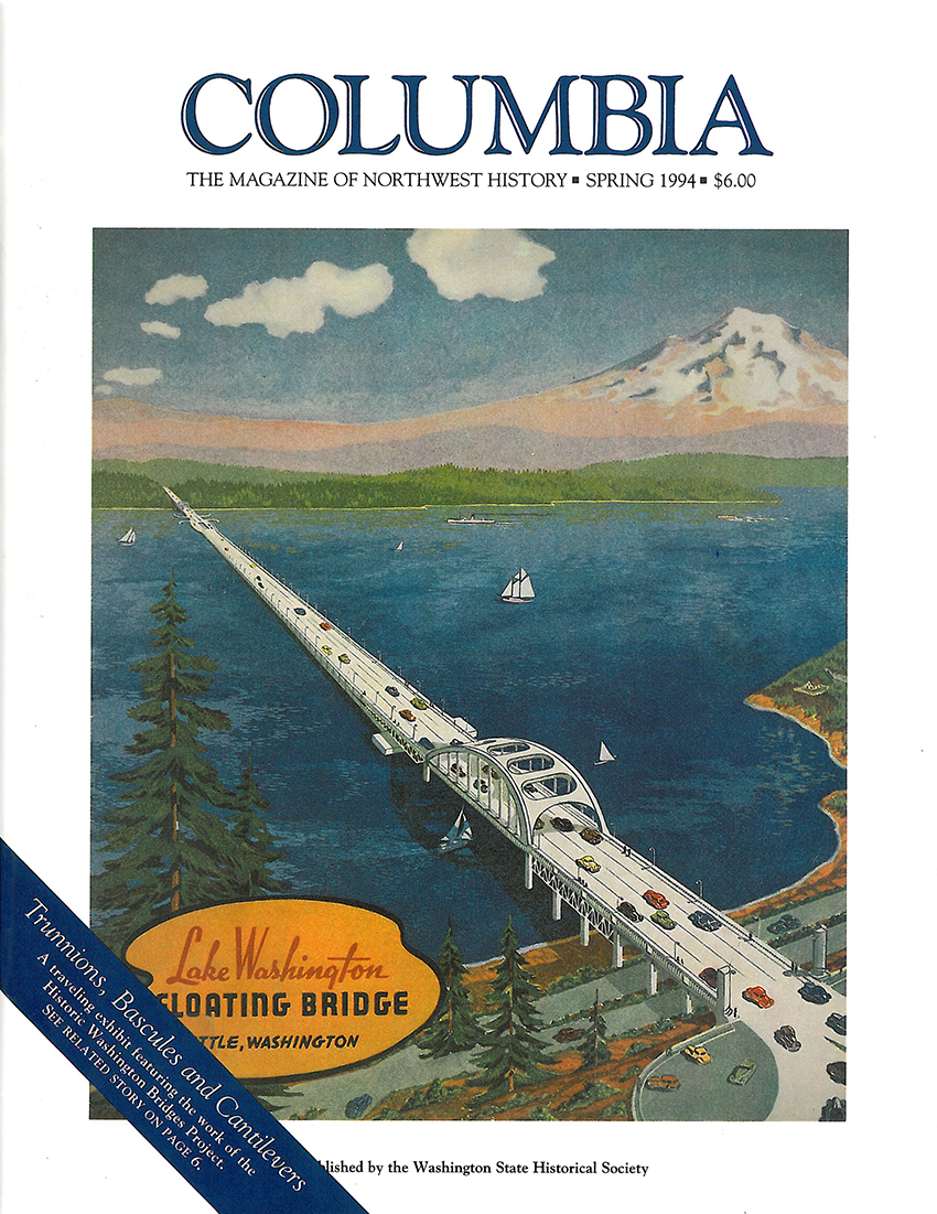 COLUMBIA: Spring 1994 – Vol. 8, No. 1 - Washington State Historical Society