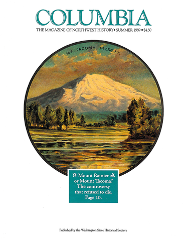 COLUMBIA: Summer 1989 - Vol. 3, No. 2 - Washington State Historical Society