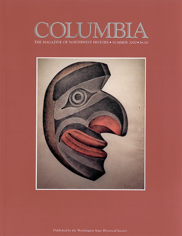COLUMBIA: Summer 2000 - Vol. 14, No. 2 - Washington State Historical Society