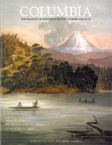 COLUMBIA: Summer 2004 - Vol. 18, No. 2 - Washington State Historical Society