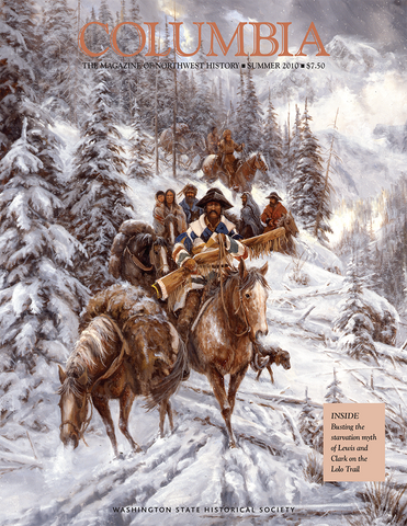 COLUMBIA: Summer 2010 - Vol. 24, No. 2 - Washington State Historical Society