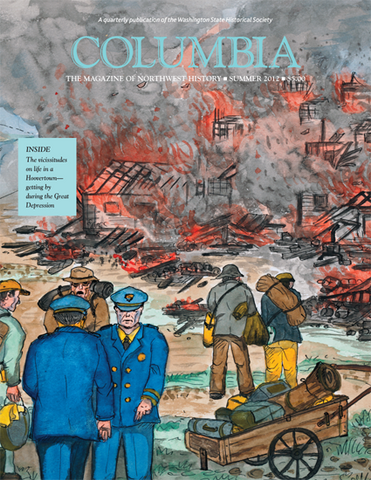 COLUMBIA: Summer 2012 – Vol. 26, No. 2 - Washington State Historical Society