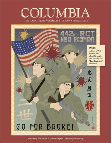 COLUMBIA: Summer 2016 – Vol. 30, No. 2 - Washington State Historical Society