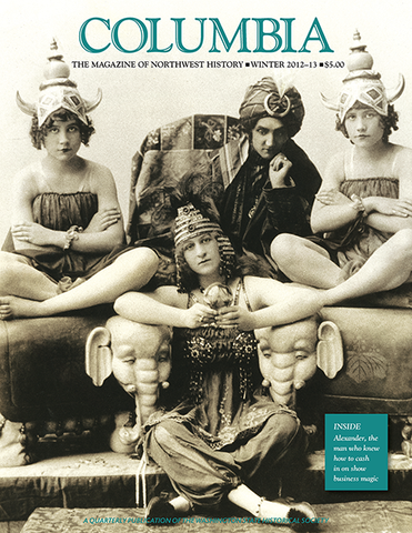 COLUMBIA: Winter 2012–13 – Vol. 26, No. 4 - Washington State Historical Society
