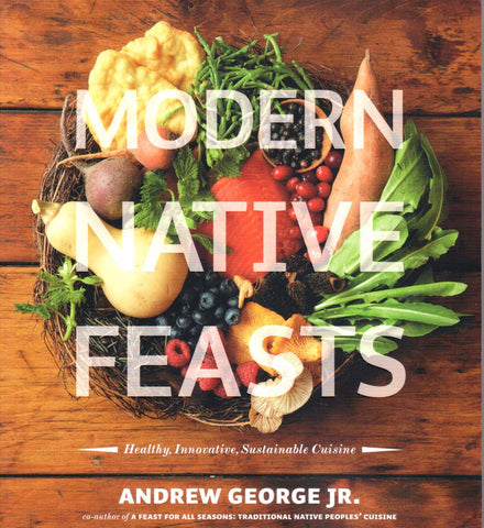 Modern Native Feasts, by Andrew George Jr. - Washington State Historical Society