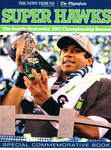 Super Hawks; The Seattle Seahawks' 2013 Championship Season - Washington State Historical Society