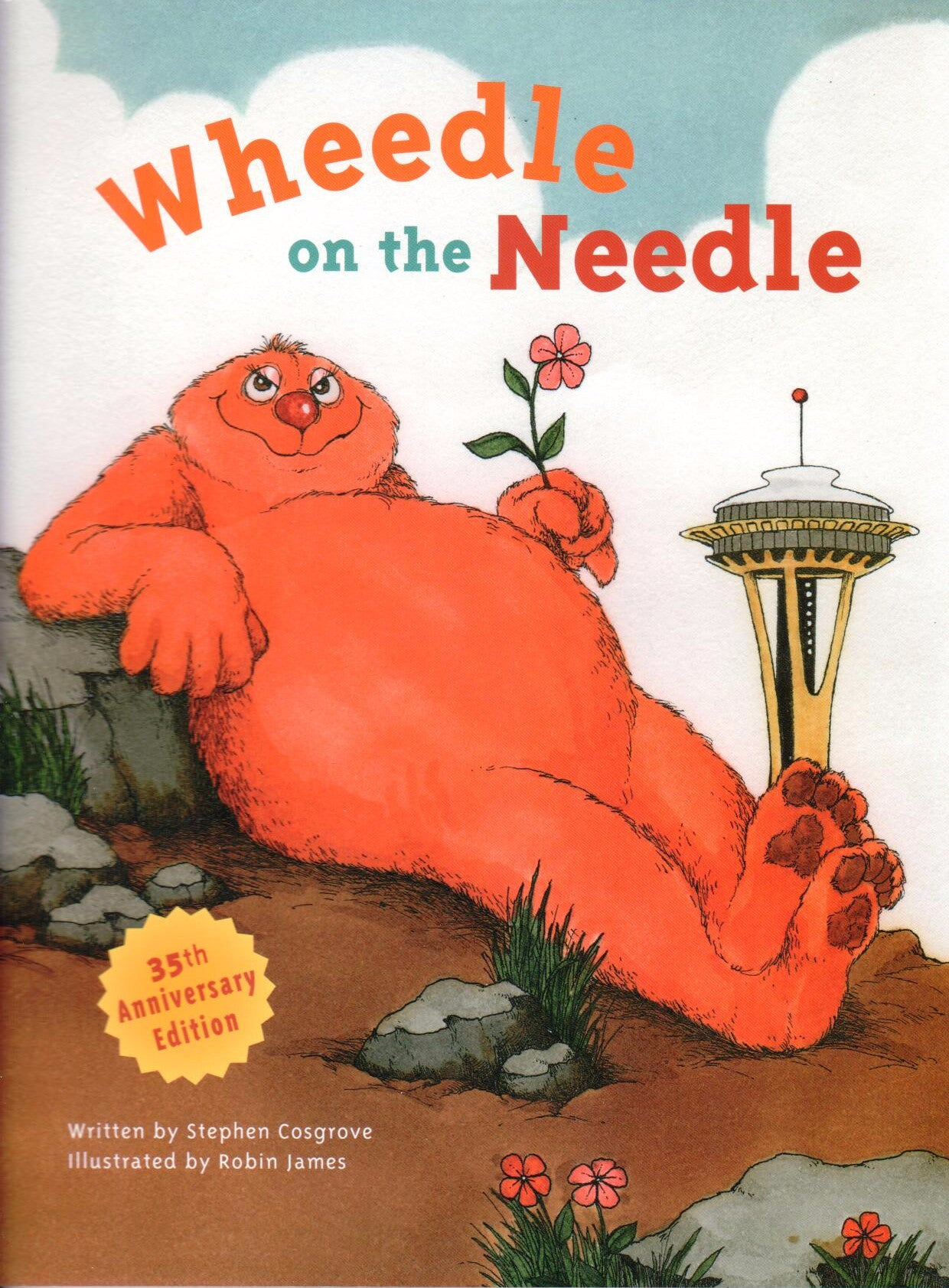 Wheedle on the Needle, by Stephen Cosgrove - Washington State Historical Society