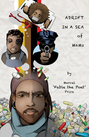 "Adrift in a Sea of M&Ms by Marcel ""Fable"" Price"
