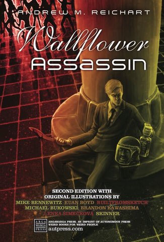 Wallflower Assassin by Andrew M. Reichart