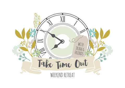 """Take Time Out"" - Scrapbook retreat"